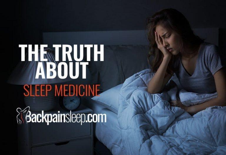 The truth about sleep medicine